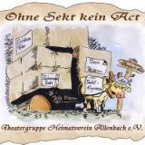 "Theatergruppe ""Ohne Sekt kein Act"""